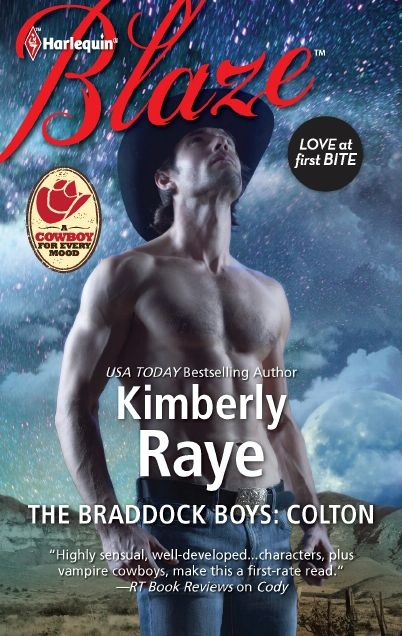The Braddock Boys: Colton By: Kimberly Raye