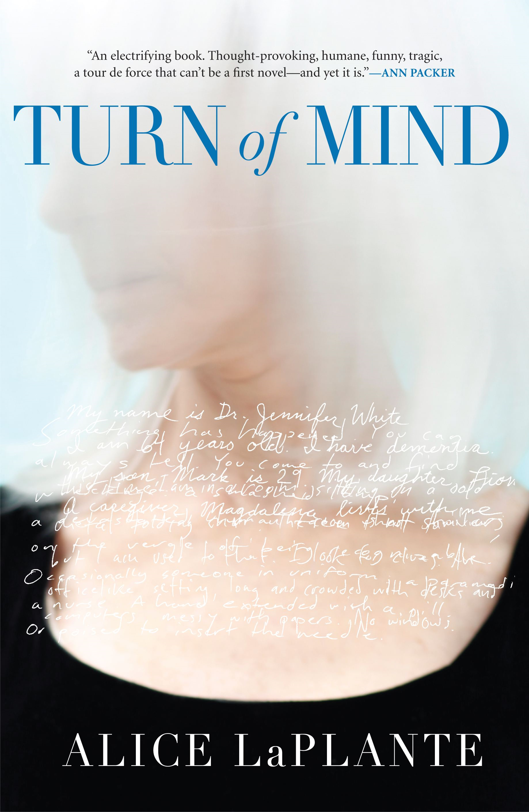 Turn of Mind By: Alice LaPlante