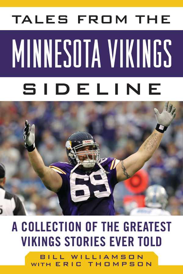 Tales from the Minnesota Vikings Sideline