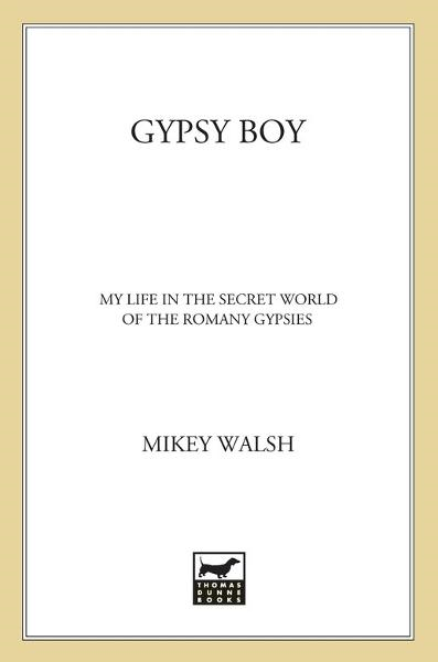 Gypsy Boy By: Mikey Walsh