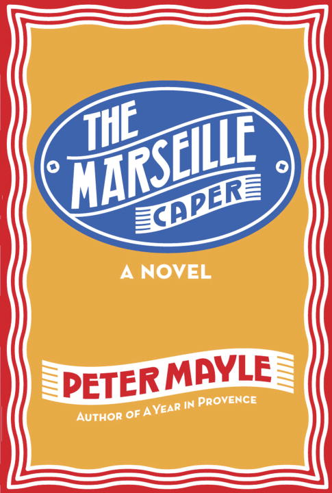 The Marseille Caper By: Peter Mayle