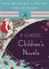 The Modern Library Collection Children's Classics 5-Book Bundle: