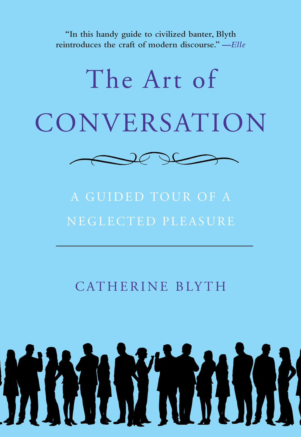 The Art of Conversation By: Catherine Blyth