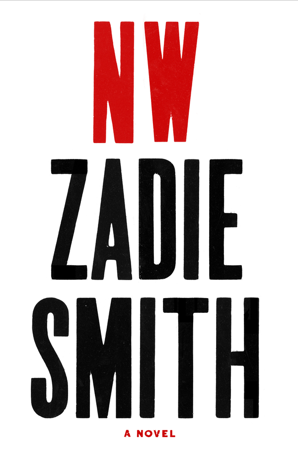 NW By: Zadie Smith