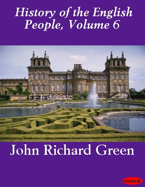 History of the English People, Volume 6