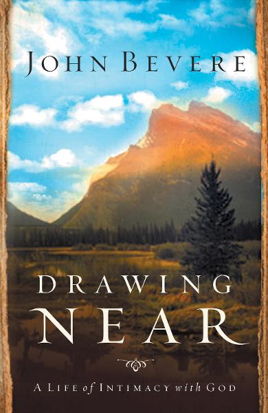 Drawing Near By: John Bevere