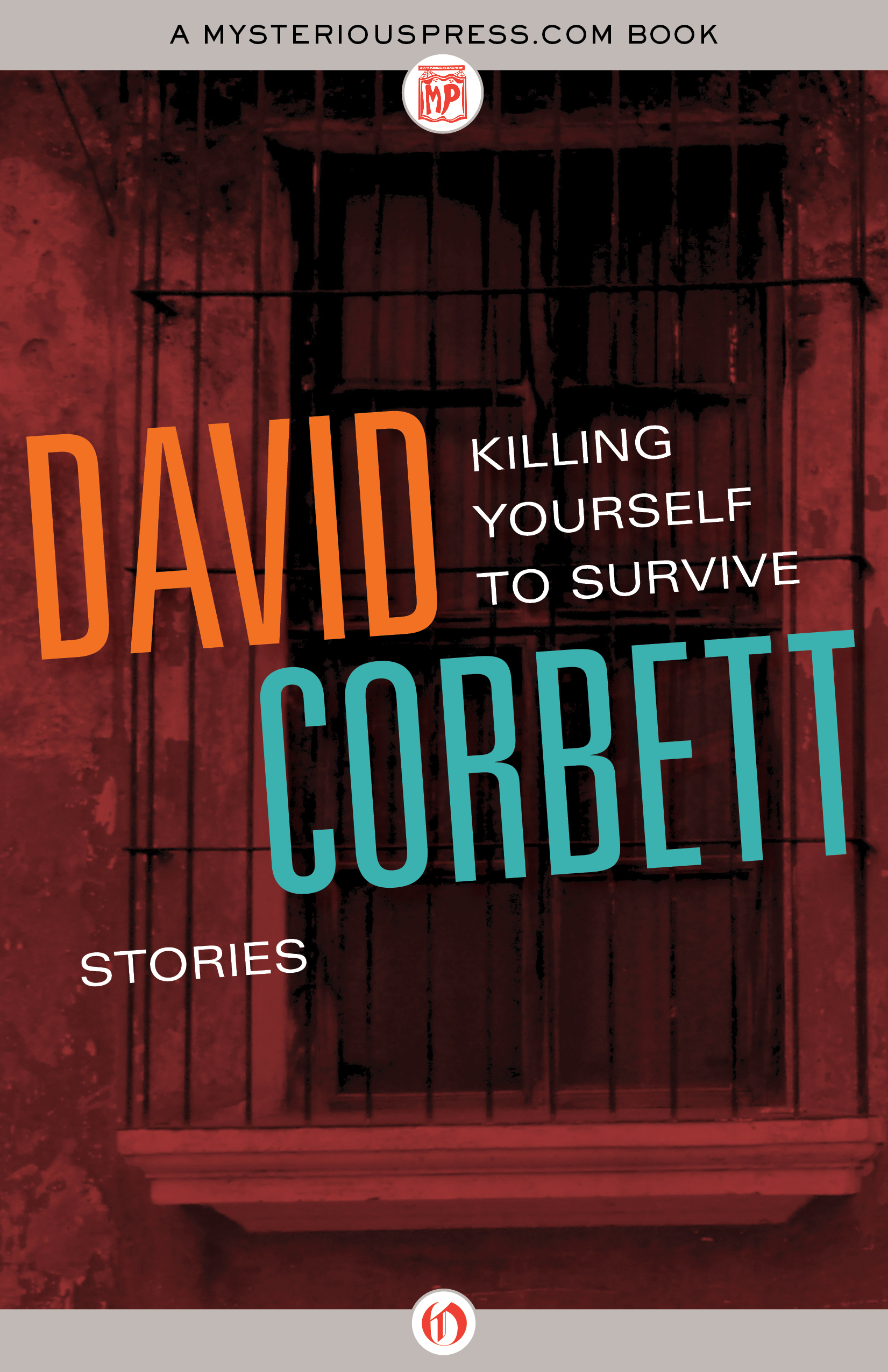 Killing Yourself to Survive By: David Corbett