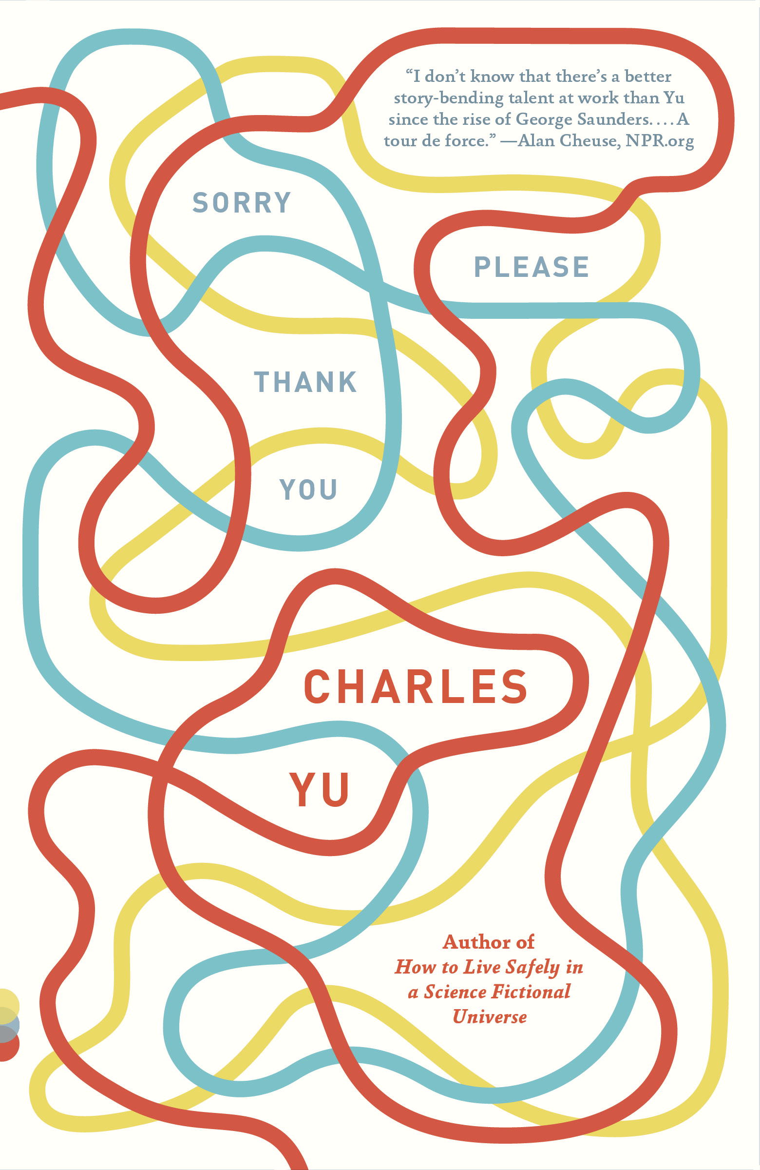 Sorry Please Thank You By: Charles Yu