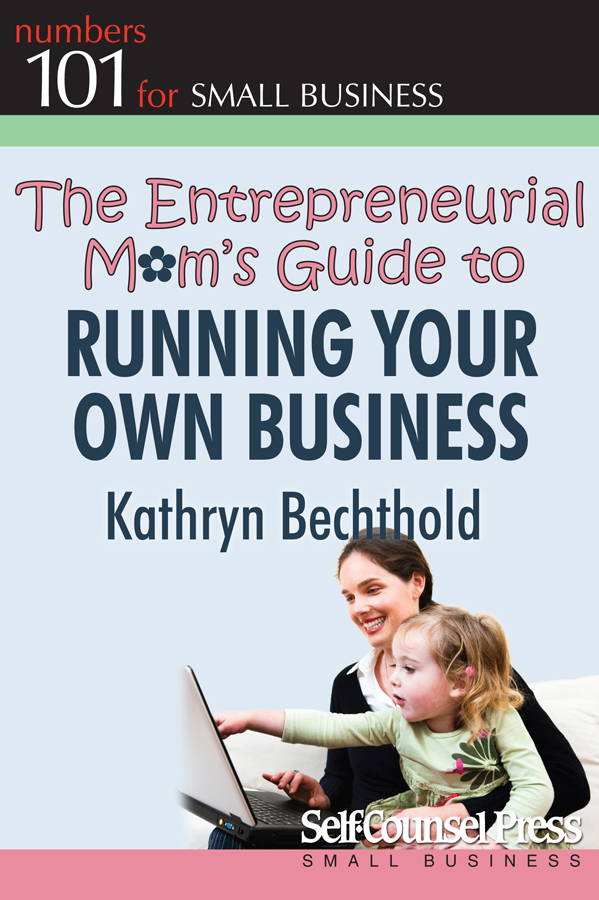 The Entrepreneurial Mom's Guide to Running Your Own Business