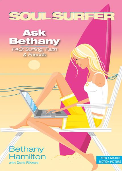 Ask Bethany By: Bethany   Hamilton