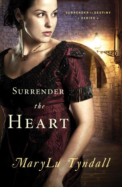 Surrender the Heart By: MaryLu Tyndall