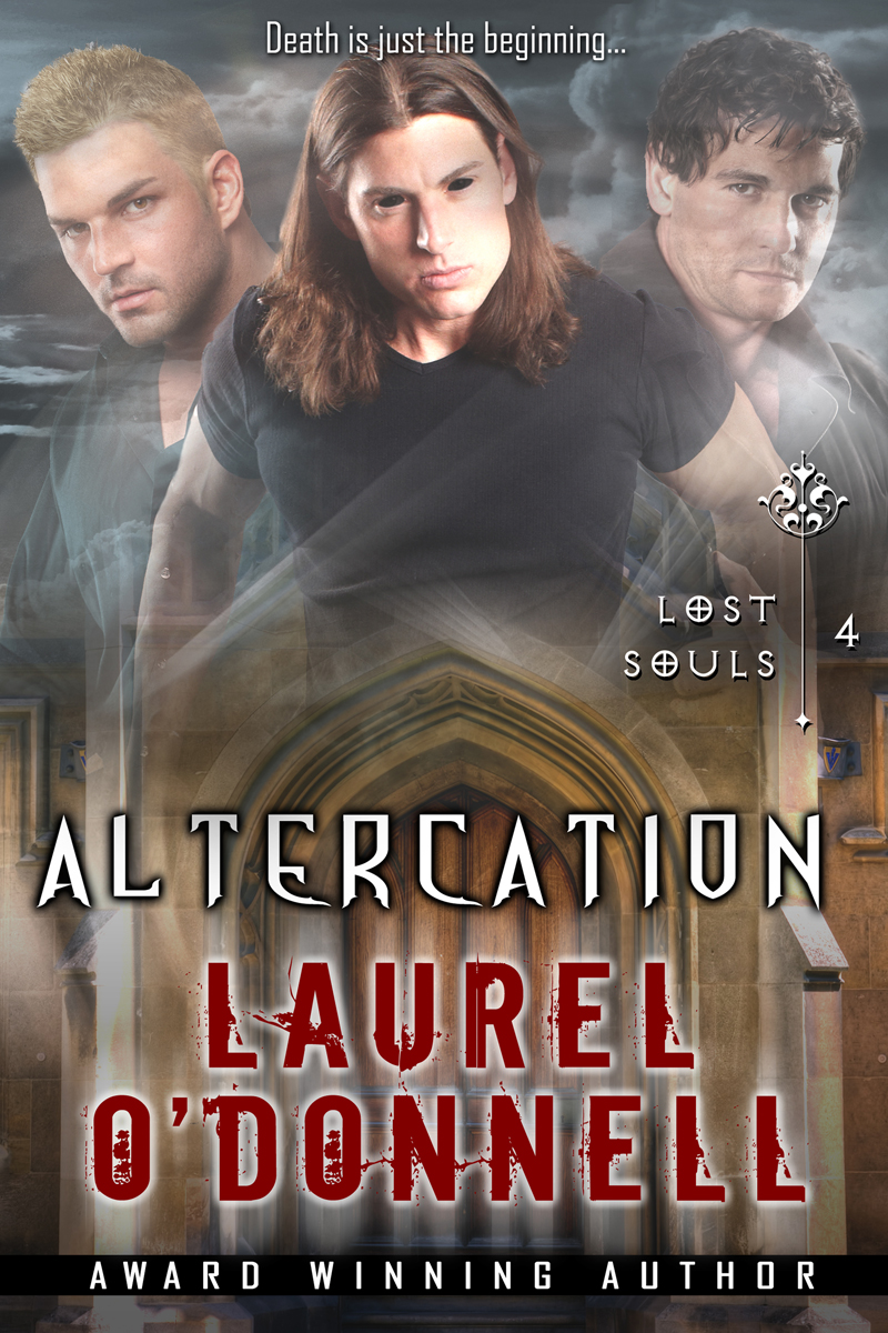 Laurel O'Donnell - Lost Souls - Altercation
