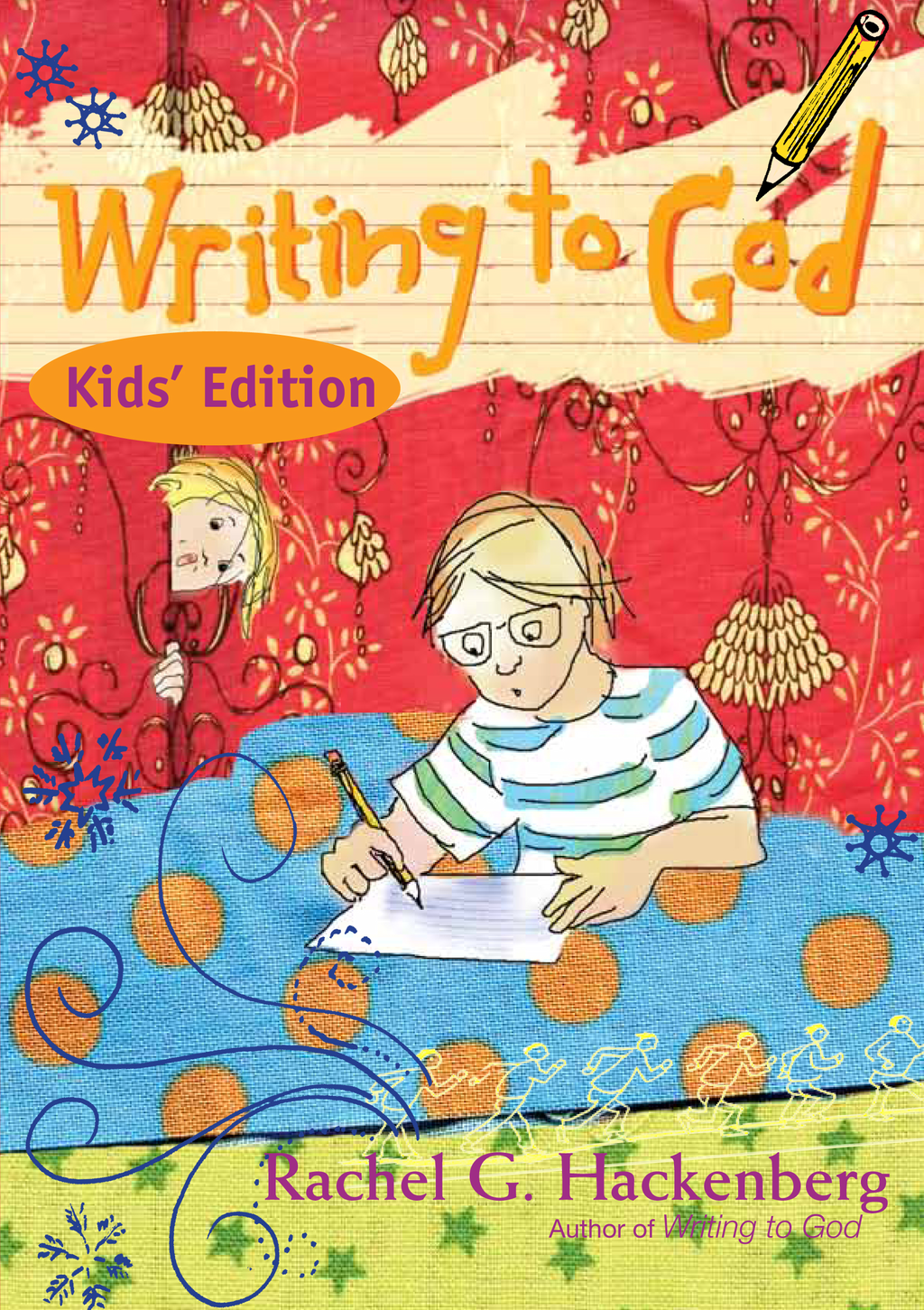 Writing to God: Kids' Edition