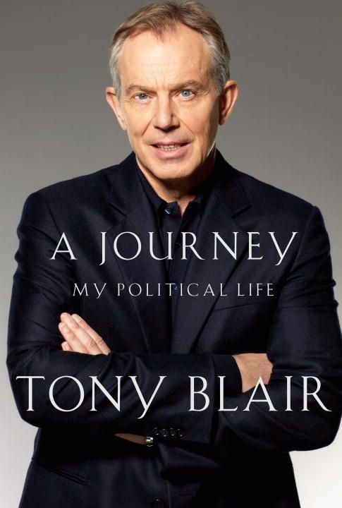 A Journey By: Tony Blair