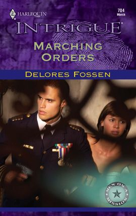 Marching Orders By: Delores Fossen