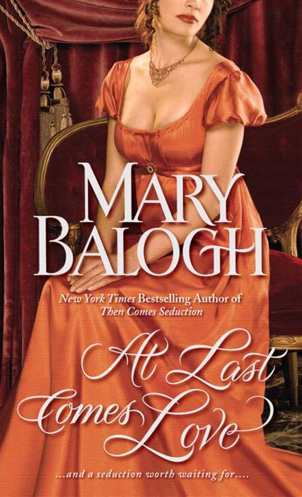 At Last Comes Love By: Mary Balogh