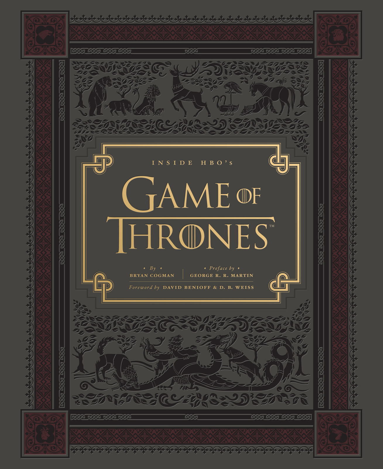 Inside HBO's Game of Thrones By: Bryan Cogman,George R.R. Martin