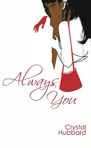 Always You By: Crystal Hubbard