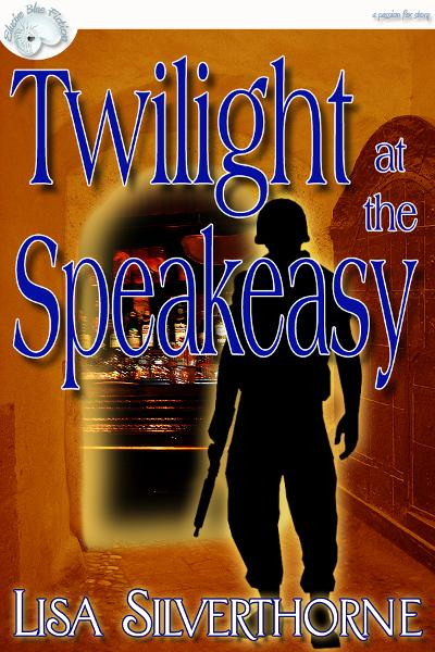 Twilight at the Speakeasy By: Lisa Silverthorne