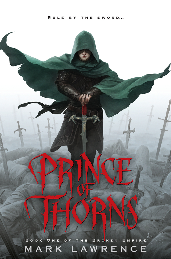 Prince of Thorns By: Mark Lawrence