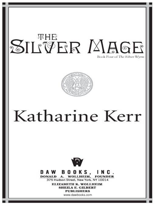 The Silver Mage: Book Four of the Silver Wyrm