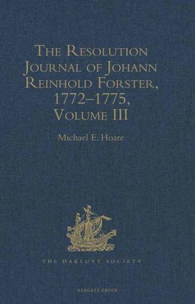 The Resolution Journal of Johann Reinhold Forster, 1772-1775