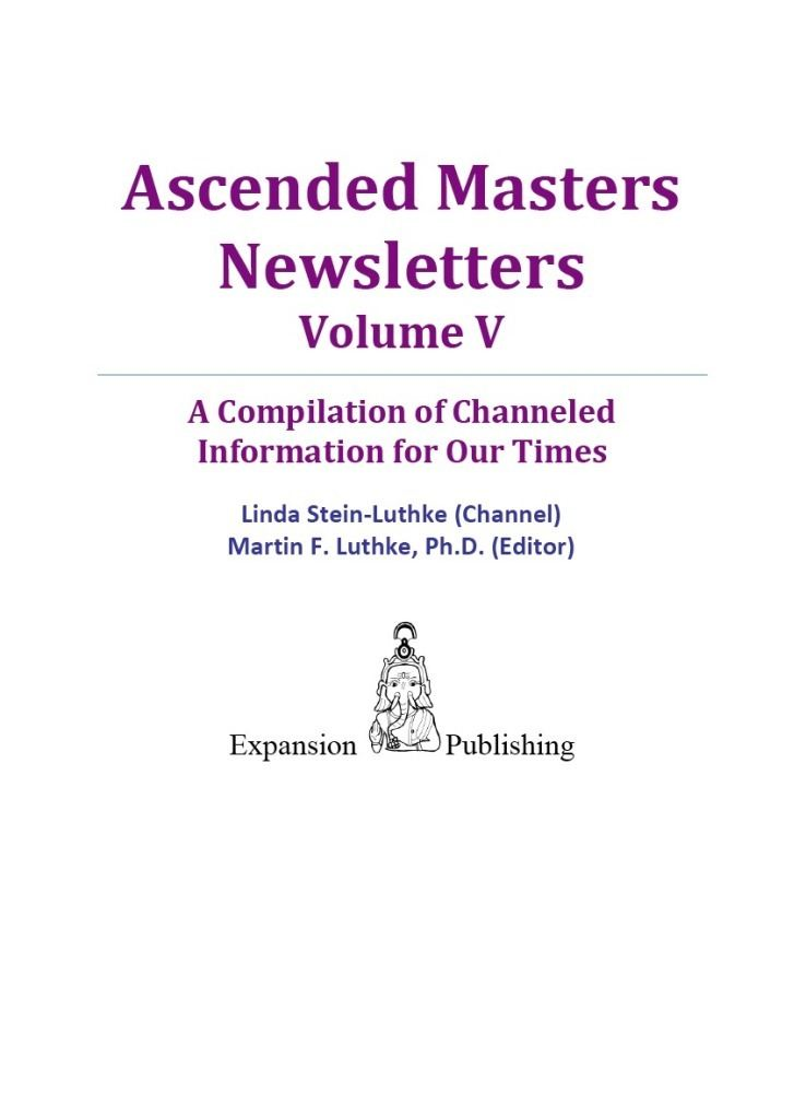 Ascended Masters Newsletters Vol. V