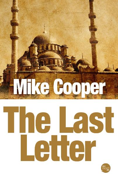 The Last Letter By: Mike Cooper
