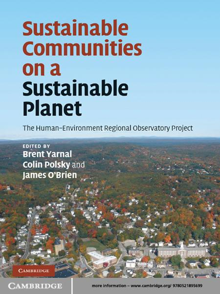 Sustainable Communities on a Sustainable Planet The Human-Environment Regional Observatory Project