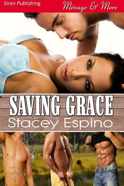 Saving Grace By: Stacey Espino