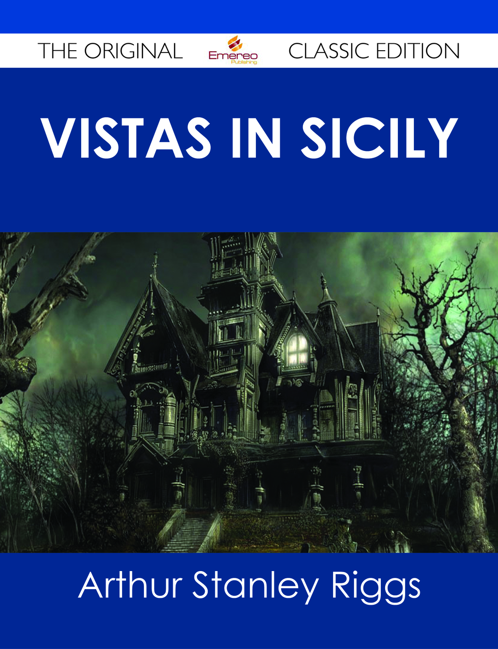 Vistas in Sicily - The Original Classic Edition