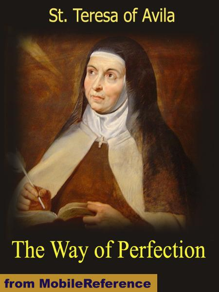 The Way of Perfection  (Mobi Classics)