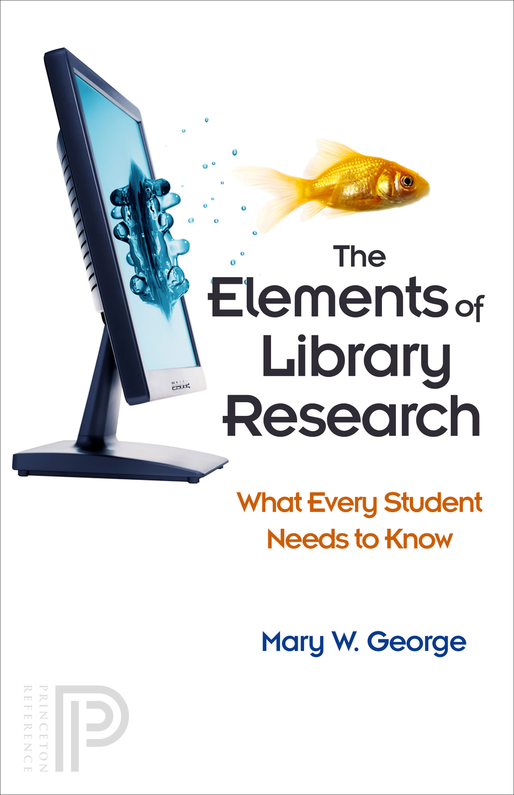 The Elements of Library Research By: Mary W. George