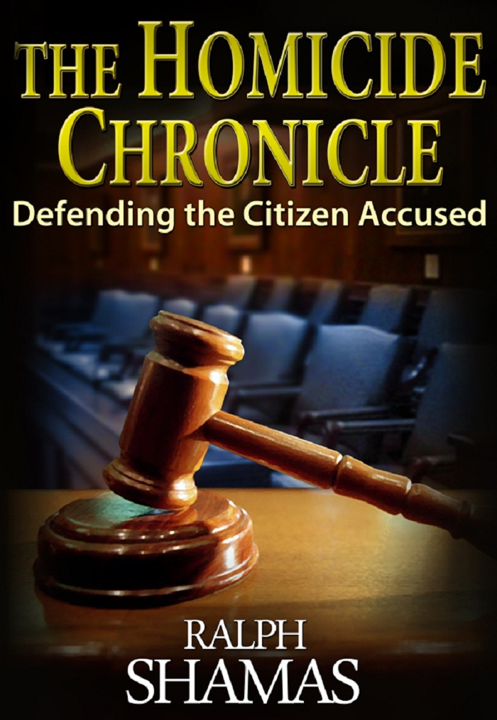 The Homicide Chronicle By: Ralph Shamas