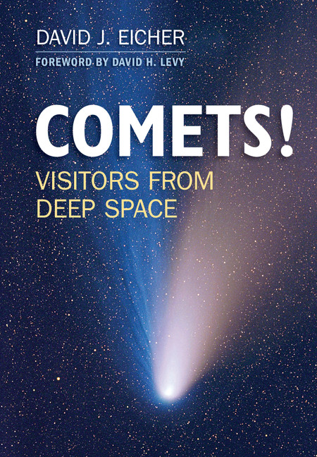 COMETS! Visitors from Deep Space