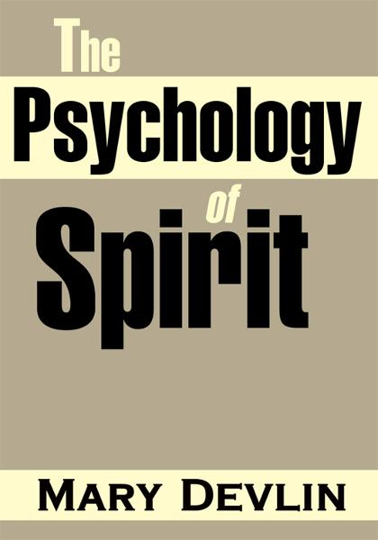 The Psychology of Spirit