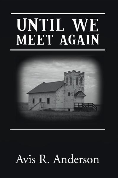 Until We Meet Again By: A. R. Anderson