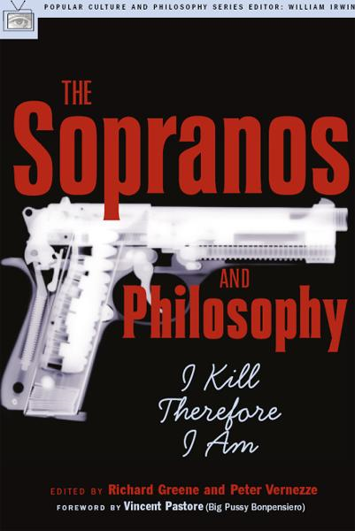 The Sopranos and Philosophy By: