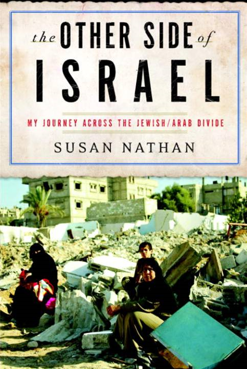 The Other Side of Israel By: Susan Nathan