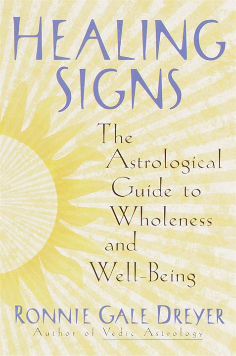 Healing Signs By: Ronnie Gale Dreyer