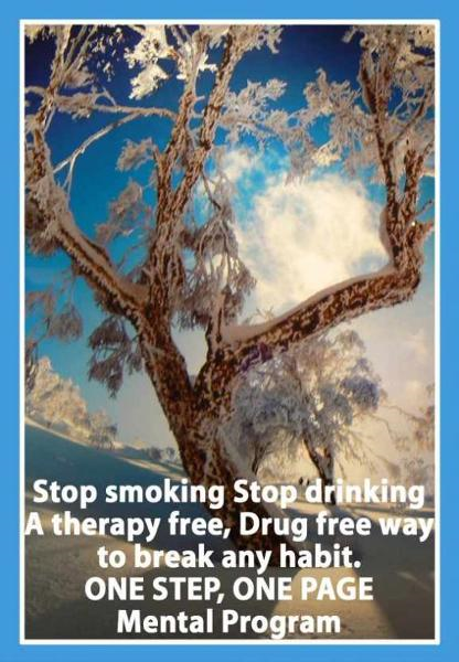 Stop smoking.  Stop drinking. A therapy free, Drug free way to break any habit