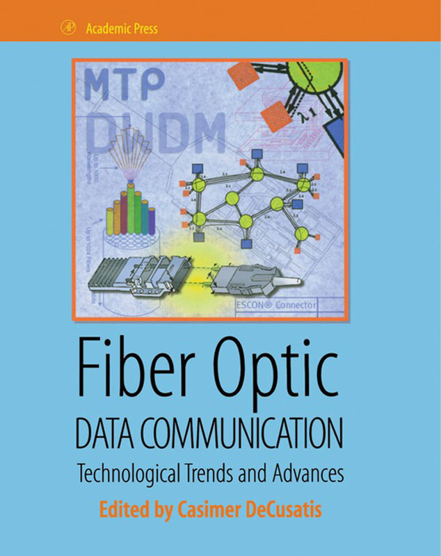 Fiber Optic Data Communication Technology Advances and Futures