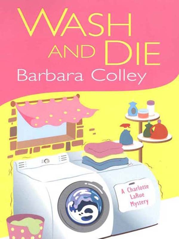 Wash And Die By: Barbara Colley