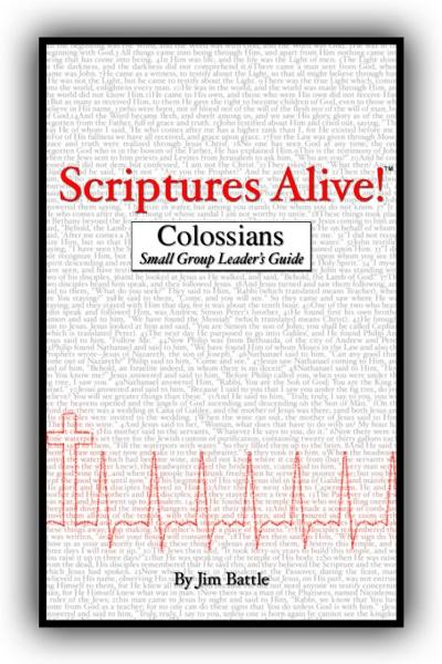 Scriptures Alive!: Colossiains Small Group Leader's Guide