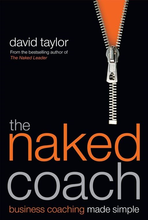 The Naked Coach By: David Taylor