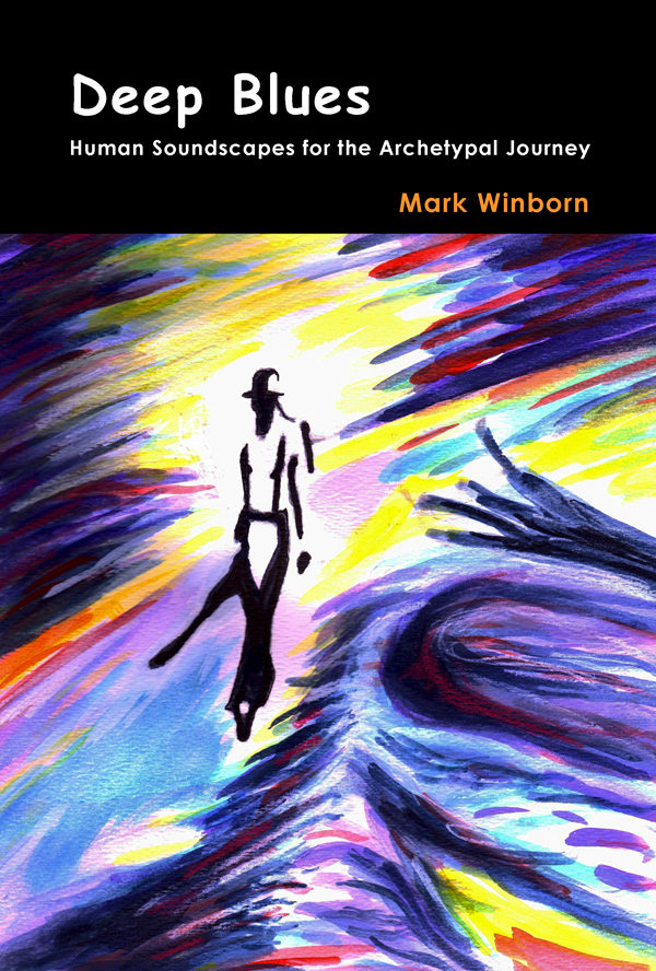 Deep Blues By: Mark Winborn