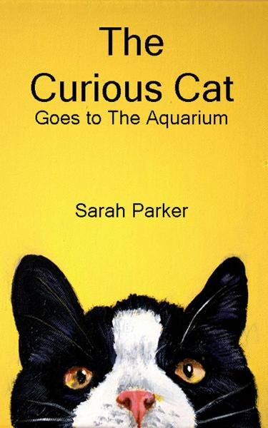 The Curious Cat: Goes to the Aquarium