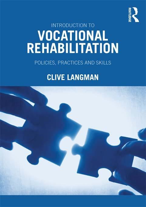 Introduction to Vocational Rehabilitation By: Langman, Clive