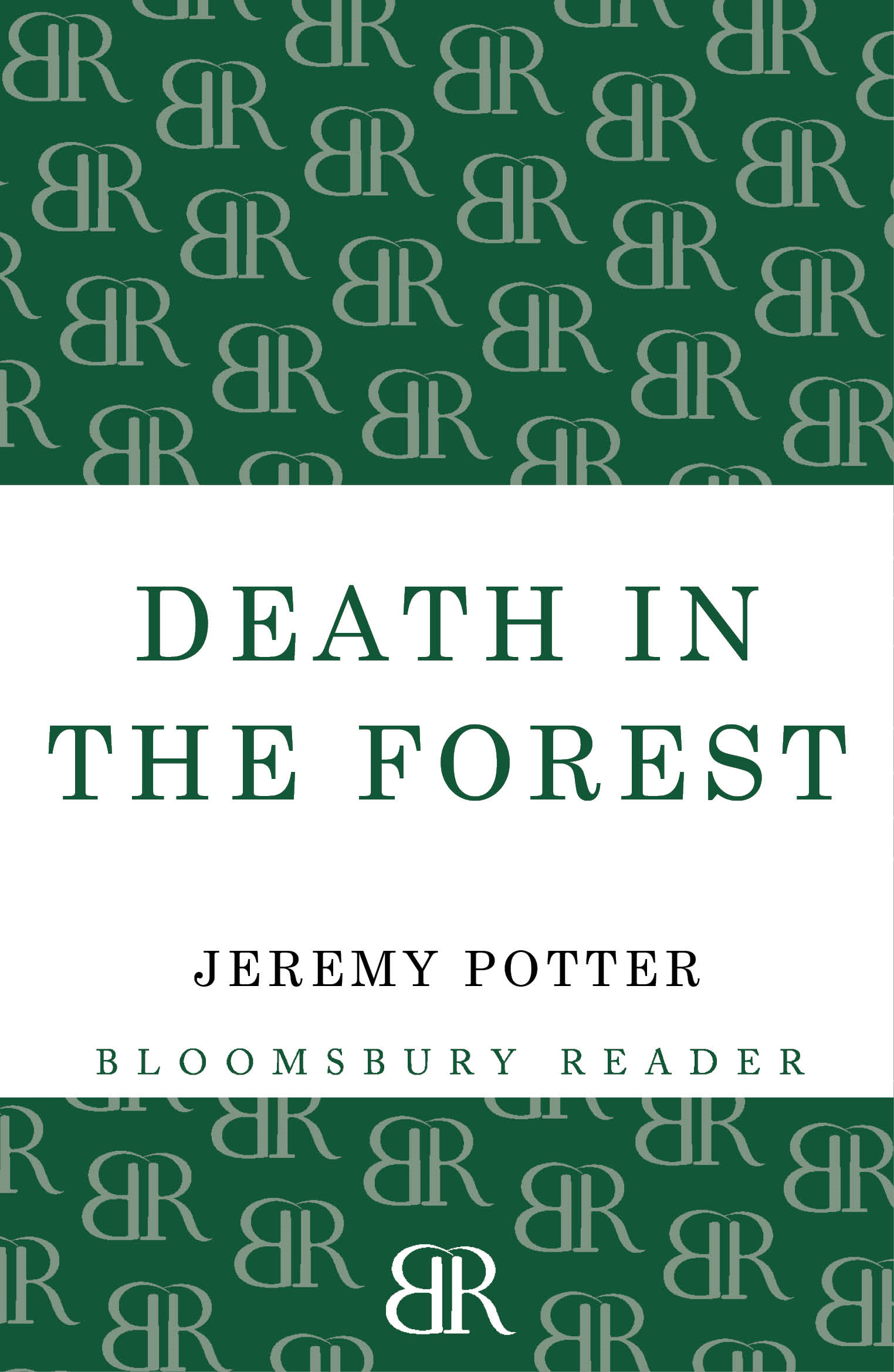 Death In The Forest By: Jeremy Potter