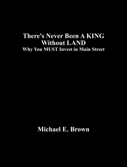There's Never Been A KING                          Without LAND